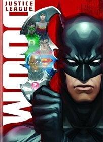 Justice League Doom จัสติซ ลีก ศึกพิฆาตซูเปอร์ฮีโร่ 2012