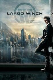 Largo Winch รหัสสังหารยอดคนเหนือเมฆ 2008