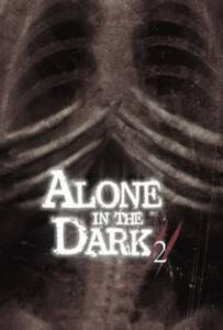 Alone In The Dark 2 (2008) กองทัพมืดมฤตยูเงียบ ภาค 2