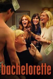 Bachelorette (2012) ปาร์ตี้ชะนี โชคดีมีผัว