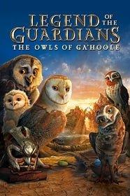 Legend of the Guardians:The Owls of Ga Hoole (2010) มหาตำนานวีรบุรุษองครักษ์ นกฮูกผู้พิทักษ์แห่งกาฮูล