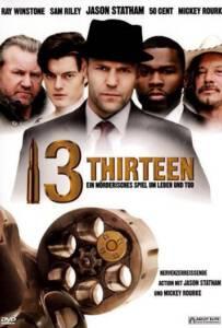 13 Thirteen (2010) รหัสกระสุนเจาะกะโหลก