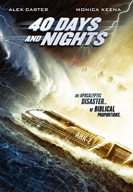 40 Days and Nights (2012) 40 วันมหาพายุกลืนโลก