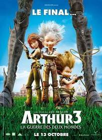 Arthur 3 The War Of The Two Worlds อาร์เธอร์ 3 ศึกสองพิภพมหัศจรรย์ 2010