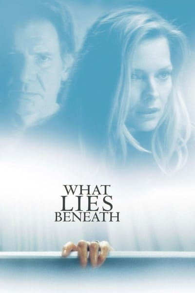 What Lies Beneath (2000) ว็อท ไลส์ บีนีธ ซ่อนอะไรใต้ความหลอน