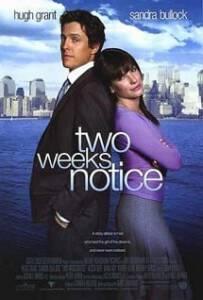 Two Weeks Notice (2002) สะกิดหัวใจเราให้ลงเอย
