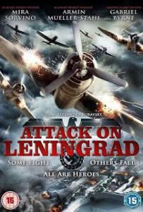 Attack on Leningrad (2009) เลนินกราด ถล่มสมรภูมิพินาศ