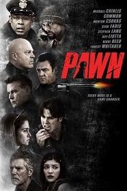 Pawn (2013) รุกฆาตคนปล้นคน