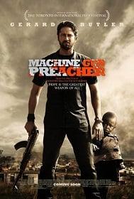 Machine Gun Preacher นักบวชปืนกล 2011