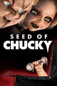 Child's Play 5: Seed of Chucky (2004) แค้นฝังหุ่น 5 เชื้อผีแค้นฝังหุ่น