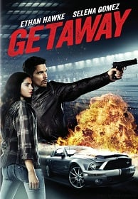 Getaway เก็ทอะเวย์ ซิ่งแหลก แหกนรก 2013