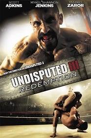 Undisputed 3 Redemption (2010) คนทมิฬ กำปั้นทุบนรก 3