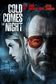 Cold Comes the Night คืนพลิกนรก 2013