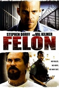 Felon คนคุกเดือด