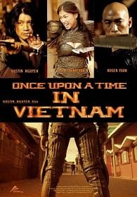 Once Upon A Time In Vietnam จอมคนดาบมหากาฬ 2013