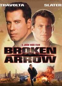 Broken Arrow คู่มหากาฬ หั่นนรก 1996