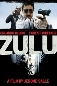 ZULU: (2013) ซูลู คู่หูล้างบางนรก