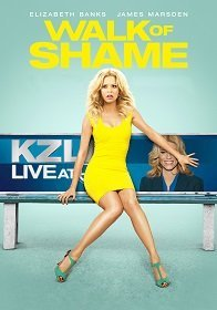 Walk of Shame (2014) สาวเหวอ…เจองานเข้า