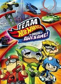 Team Hot Wheels: The Origin of Awesome! (2014) ขบวนการซิ่งมหากาฬ