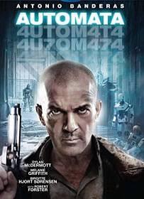 Automata (2014) ออโตมาต้า ล่าจักรกล ยึดอนาคต