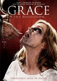 Grace: The Possession (2014) สิงนรกสูบวิญญาณ