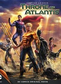 Justice League: Throne of Atlantis (2015) จัสติซ ลีก: ศึกชิงบัลลังก์เจ้าสมุทร