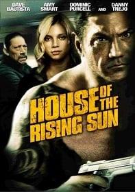 House of the Rising Sun ระห่ำโคตรเดือด