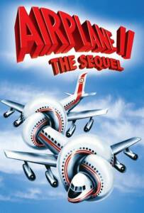 Airplane 2 The Sequel บินเลอะมั่วแหลก