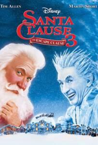 The Santa Clause 3 The Escape Clause (2006) คุณพ่อยอดอิทธิฤทธิ์ 3