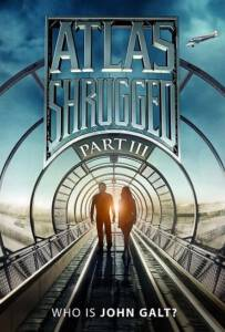 Atlas Shrugged III  Who Is John Galt? (2014) อัจฉริยะรถด่วนล้ำโลก 3