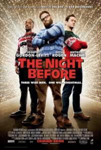 The Night Before (2015) แก๊งค์ 3 เฟี้ยว กระเจี้ยวแพะ