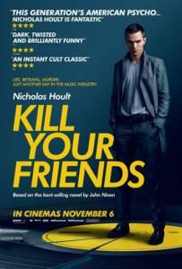Kill Your Friends (2015) อยากดังต้องฆ่าเพื่อน