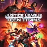 Justice League vs Teen Titans จัสติซ ลีก ปะทะ ทีน ไททัน 2016