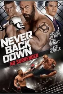 Never Back Down No Surrender (2016) เจ้าสังเวียน