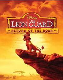 The Lion Guard: Return of the Roar ไลอ้อนการ์ด ทีมพิทักษ์แดนทระนง: เสียงคำรามที่หวนคืน 2016
