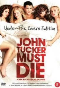 John Tucker Must Die (2006) แผนถอดลาย ยอดชายนายจอห์น ทักเกอร์