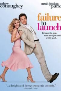 Failure to Launch (2006) จัดฉากรัก…กำจัดลูกแหง่
