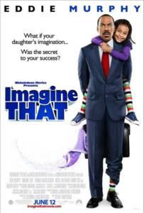 Imagine That (2009) พ่อลูกคู่ใสหัวใจมหัศจรรย์