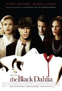 The Black Dahlia (2006) พิศวาส ฆาตกรรมฉาวโลก
