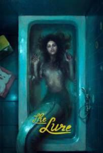 The Lure (2017) ครีบกระหาย