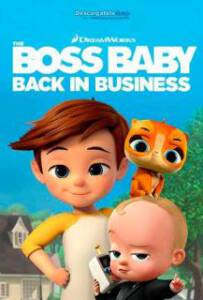 The Boss Baby Back in Business (Series 2018) บอสเบบี้ นายใหญ่คืนวงการ