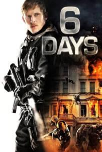 6 Days ปฏิบัติการชิงตัวประกัน 6 วันสะท้านโลก 2017