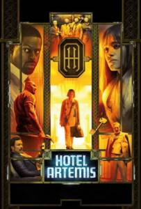Hotel Artemis โรงแรมโคตรมหาโจร 2018