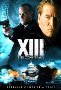 XIII The Conspiracy ล้างแผนบงการยอดจารชน 2008