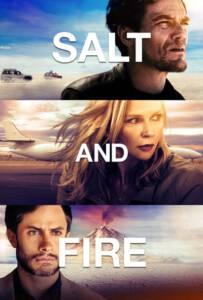 Salt and Fire (2016) เผ่าหายนะ มหาวิบัติถล่มโลก