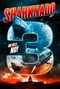 Sharknado 3 Oh Hell No! (2015) ฝูงฉลามทอร์นาโด 3