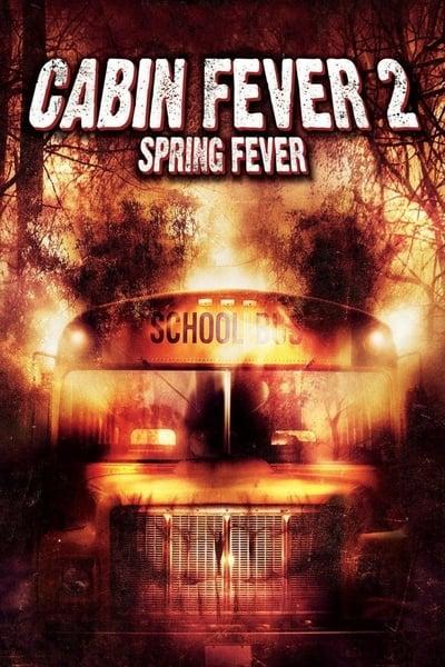 Cabin Fever 2 Spring Fever (2009) 10 วินาที หนีตายเชื้อนรก ภาค 2