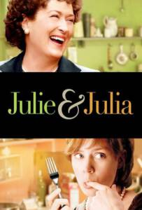 Julie & Julia (2009) ปรุงรักให้ครบรส