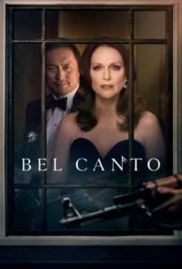 Bel Canto (2018) เสียงเพรียกแห่งรัก