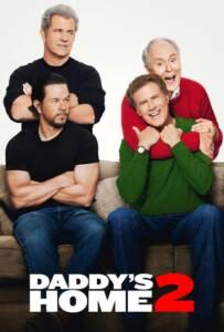 Daddy's Home 2 (2017) สงครามป่วน (ตัว) พ่อสุดแสบคูณ 2
